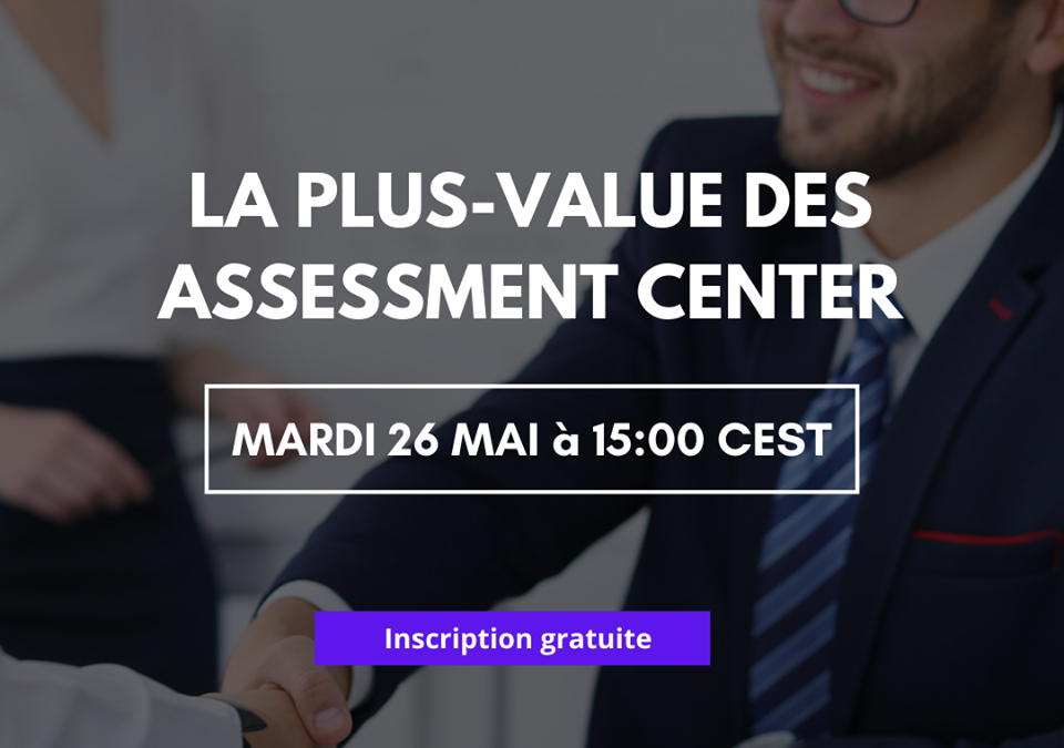 Webinar-La plus-value des Assesment Center